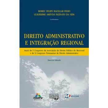 Direito Administrativo e Integração Regional
