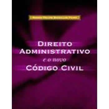 Direito Administrativo e o novo Código Civil