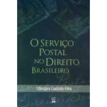 O Serviço Postal no Direito Brasileiro