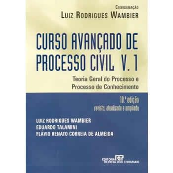 Curso Avançado de Processo Civil v.1: Teoria Geral do Processo e Processo de Conhecimento