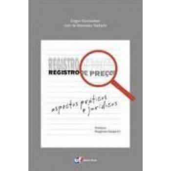 Registro de Preços: Aspectos Práticos e Jurídicos