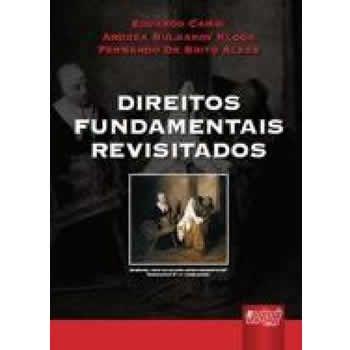 Direitos Fundamentais Revisitados
