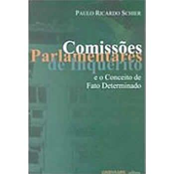 Comissões Parlamentares de Inquérito e o Conceito de Fato Determinado