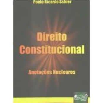 Direito Constitucional - Anotações Nucleares