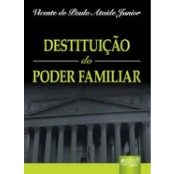 Destituição do Poder Familiar