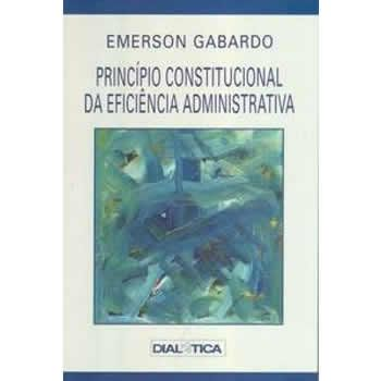 Princípo Constitucional da Eficiência Administrativa